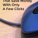 3 Easy Tips That Save Money With Only A Few Clicks