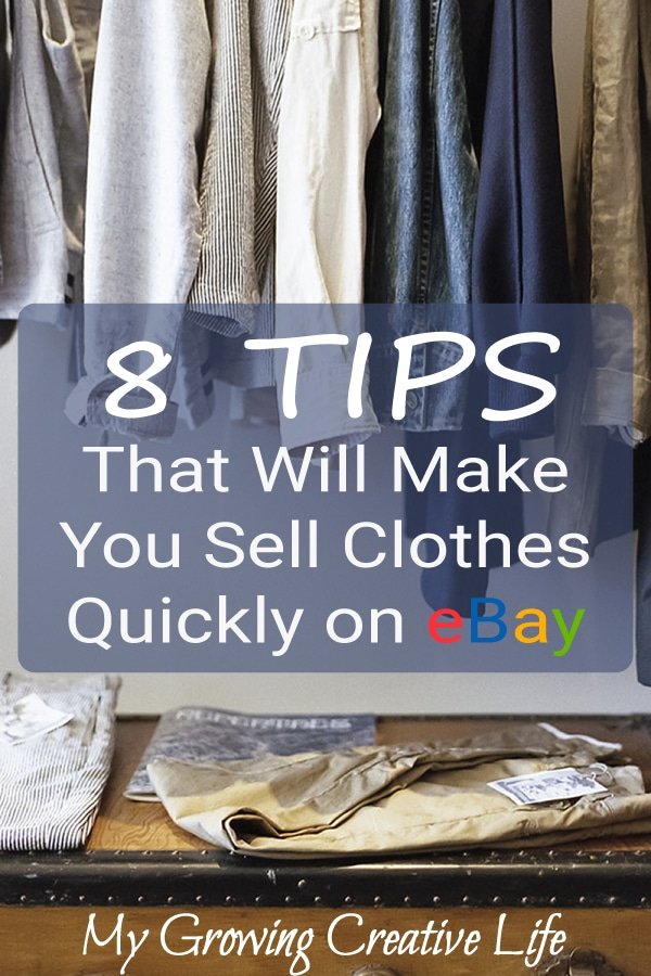8 Tips That Will Make You Sell Clothes Quickly On Ebay My Growing Creative Life