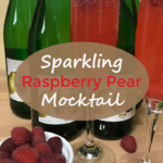 Sparkling Raspberry Pear Mocktail