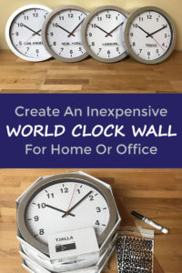 Create Inexpensive World Clock Wall Decor, Great For Home Or Office